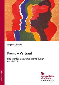 Fremd – Vertraut von Klußmann,  Jörgen