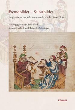 Fremdbilder – Selbstbilder von Bloch,  René, Häberli,  Simone, Schwinges,  Rainer C