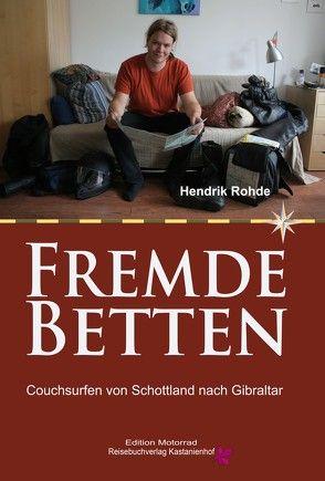 Fremde Betten von Rohde,  Hendrik