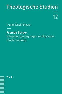 Fremde Bürger von Meyer,  Lukas David