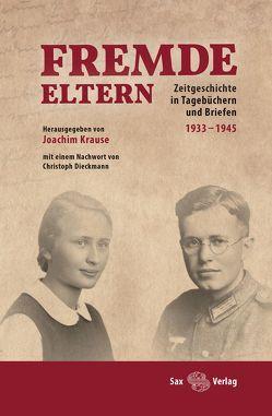 Fremde Eltern von Dieckmann,  Christoph, Krause,  Joachim