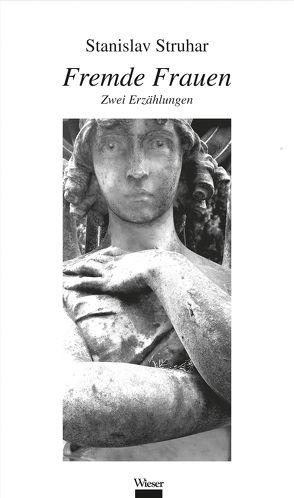 Fremde Frauen von Struhar,  Stanislav