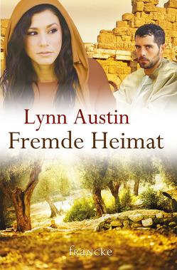 Fremde Heimat von Austin,  Lynn, Dziewas,  Dorothee