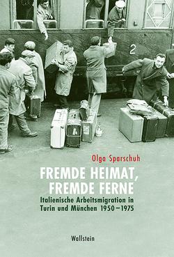 Fremde Heimat, fremde Ferne von Sparschuh,  Olga