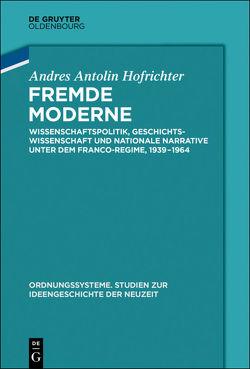 Fremde Moderne von Antolín Hofrichter,  Andrés