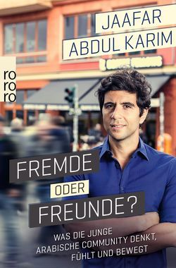 Fremde oder Freunde? von Abdul Karim,  Jaafar