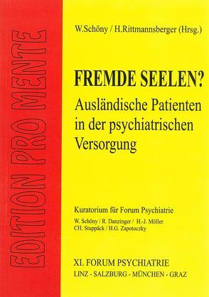Fremde Seelen? von Etzersdorfer,  Elmar, Kapfhammer,  Hans P, Rittmannsberger,  Hans, Sartorius,  Norman, Schöny,  Werner