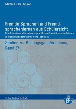 Fremde Sprachen und Fremdsprachenlernen aus Schülersicht von Trautmann,  Matthias