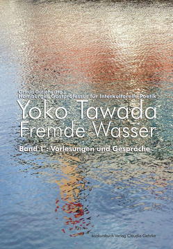 Fremde Wasser von Gutjahr,  Ortrud, Tawada,  Yoko