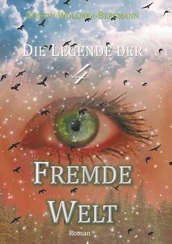 Fremde Welt von Wöllmer-Bergmann,  Kristin