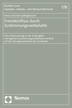 Fremdeinfluss durch Zustimmungsvorbehalte von von Lüdinghausen,  Anna-Livia