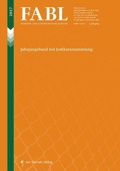 Fremden- und Asylrechtliche Blätter (FABL) von Brandl,  Ulrike, Feik,  Rudolf, Gruber,  Gunther, Maier,  Gernot