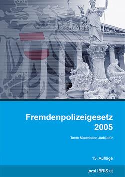Fremdenpolizeigesetz 2005 von proLIBRIS VerlagsgesmbH