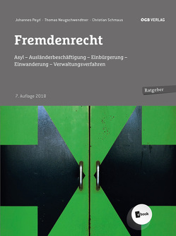 Fremdenrecht von Neugschwendtner,  Thomas, Peyrl,  Johannes, Schmaus,  Christian