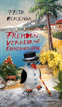 Fremdenverkehr mit Einheimischen von Eckenga,  Fritz, Kahl,  Ernst