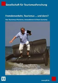 Fremdenverkehr, Tourismus … und dann? von Linne,  Martin