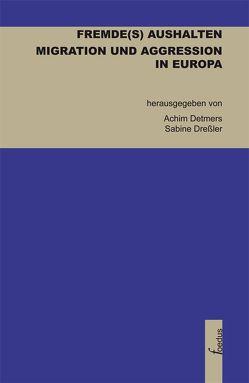Fremde(s) aushalten von Detmers,  Achim, Dreßler,  Sabine
