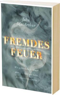 Fremdes Feuer von Deppe,  Hans-Werner, MacArthur,  John, Schmitsdorf,  Joachim
