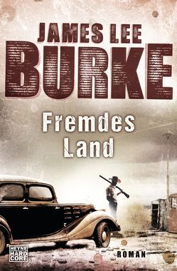 Fremdes Land von Burke,  James Lee, Thiele,  Ulrich