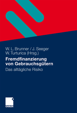 Fremdfinanzierung von Gebrauchsgütern von Brunner,  Wolfgang, Seeger,  Jürgen, Turturica,  Willi