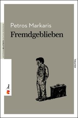 Fremdgeblieben von Eideneier,  Niki, Markaris,  Petros, Weber,  Nelly