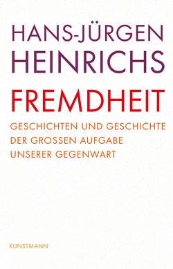 Fremdheit von Heinrichs,  Hans-Jürgen