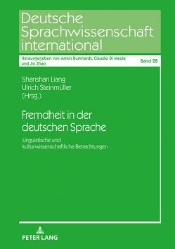 Fremdheit in der deutschen Sprache von Liang,  Shanshan, Steinmüller,  Ulrich