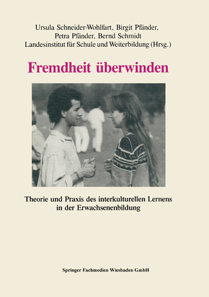 Fremdheit überwinden von Schneider-Wohlfahrt,  Ursula