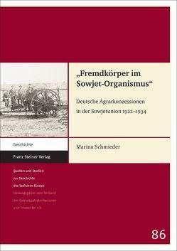 """""""Fremdkörper im Sowjet-Organismus"""" von Schmieder,  Marina"""
