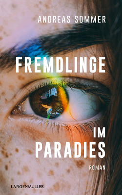 Fremdlinge im Paradies von Sommer,  Andreas