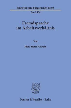 Fremdsprache im Arbeitsverhältnis. von Pototzky,  Klara Maria