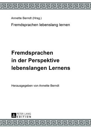 Fremdsprachen in der Perspektive lebenslangen Lernens von Berndt,  Annette, Oechel-Metzner,  Claudia-Elfriede