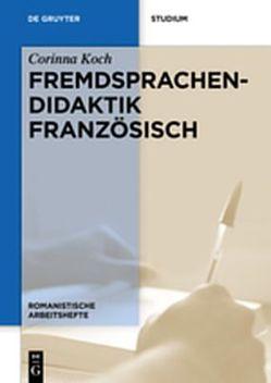 Fremdsprachendidaktik Französisch von Koch,  Corinna
