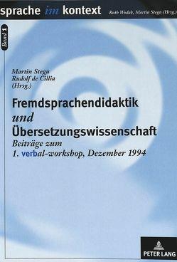 Fremdsprachendidaktik und Übersetzungswissenschaft von Cillia,  Rudolf de, Stegu,  Martin