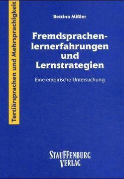 Fremdsprachenlernerfahrungen und Lernstrategien von Missler,  Bettina