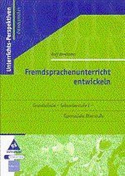 Fremdsprachenunterricht entwickeln Grundschule – Sekundarstufe I – Gymnasiale Oberstufe von Weskamp,  Ralf