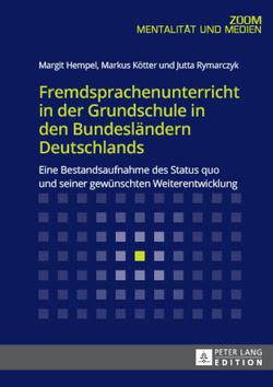 Fremdsprachenunterricht in der Grundschule in den Bundesländern Deutschlands von Hempel,  Margit, Kötter,  Markus, Rymarczyk,  Jutta
