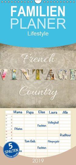 French Vintage Country – Familienplaner hoch (Wandkalender 2019 <strong>21 cm x 45 cm</strong> hoch) von Bergmann,  Kathleen