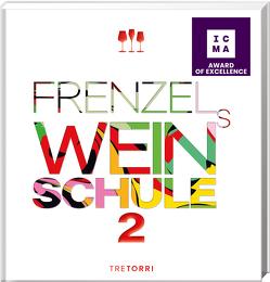Frenzels Weinschule von Frenzel,  Ralf