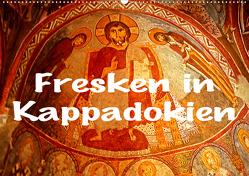 Fresken in Kappadokien (Wandkalender 2021 DIN A2 quer) von stegen,  joern