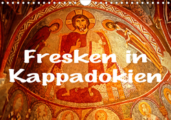 Fresken in Kappadokien (Wandkalender 2021 DIN A4 quer) von stegen,  joern
