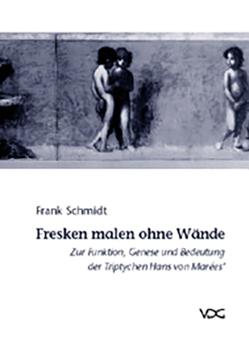 Fresken malen ohne Wände von Schmidt,  Frank