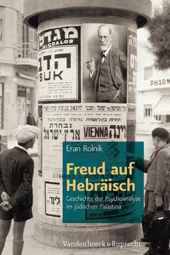 Freud auf Hebräisch von Rolnik,  Eran