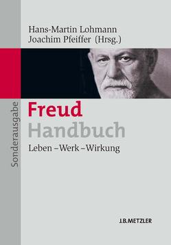 Freud-Handbuch von Lohmann,  Hans-Martin, Pfeiffer,  Joachim