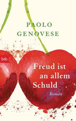 Freud ist an allem schuld von Genovese,  Paolo, Kristen,  Franziska