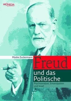 Freud und das Politische von Zuckermann,  Moshe