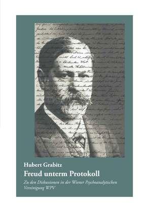 Freud unterm Protokoll von Grabitz,  Hubert