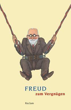 Freud zum Vergnügen von Lütkehaus,  Ludger