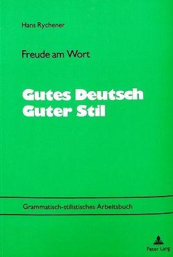 Freude am Wort- Gutes Deutsch – Guter Stil