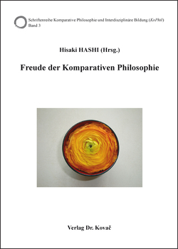 Freude der Komparativen Philosophie von Hashi,  Hisaki